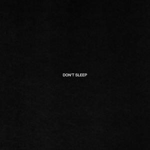 Don't Sleep - Single