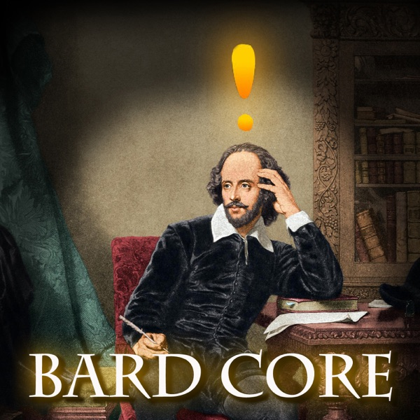 Bard Core - Shakespeare exposed and uncensored