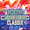 Various Artists - 100% Clubland Classix artwork