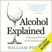 Alcohol Explained (Unabridged)