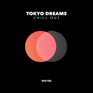 Chill Out - Tokyo Sunset (Version 2 Mix)