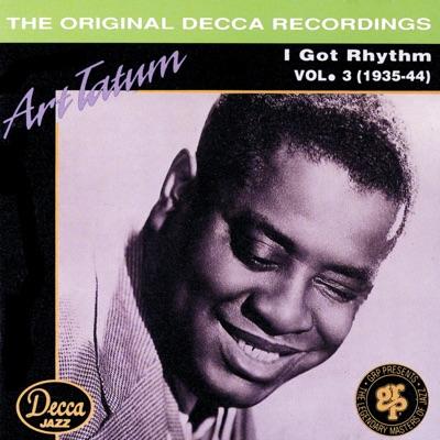 I Got Rhythm, Vol. 3 (1935-1944) - Art Tatum