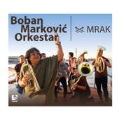 Boban Markovic Orkestar - Ilke Cocek