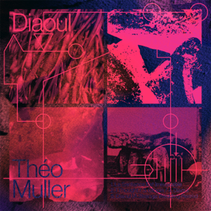 Theo Muller - Diaoul - EP