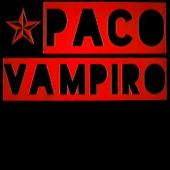 Paco Vampiro