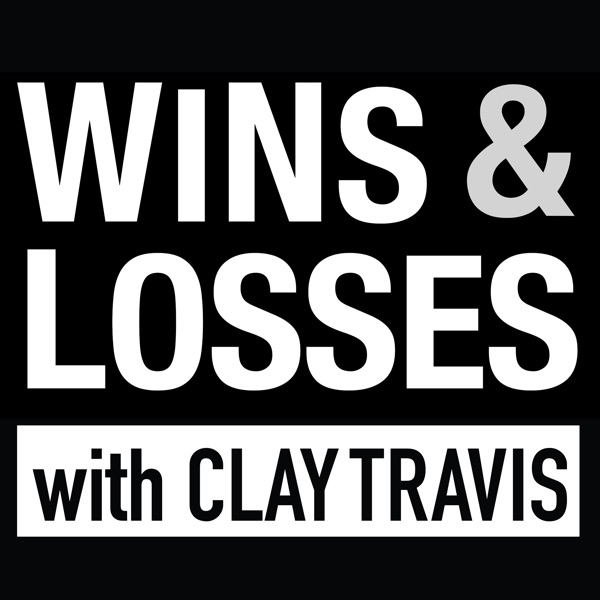 Wins & Losses with Clay Travis