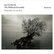 Remember Me, My Dear (Live in Bellinzona / 2014) - Jan Garbarek & The Hilliard Ensemble - Jan Garbarek & The Hilliard Ensemble