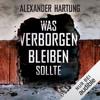 Alexander Hartung - Was verborgen bleiben sollte: Jan Tommen 5 artwork
