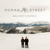 Roman Street - Balcony of the World  artwork