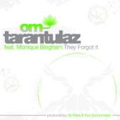 Tarantulaz - They Forgot It (Marques & Todd's Takin' It Back Mix)