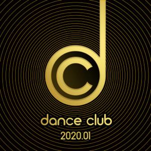 Verschiedene Interpreten - Dance Club 2020.01