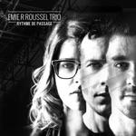 Emie R Roussel Trio - Maltagliati