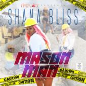 Mason Man (Clean Version) - Shana Bliss