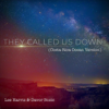 Lee Harris & Davor Bozic - They Called Us Down (Costa Rica Ocean Version) artwork