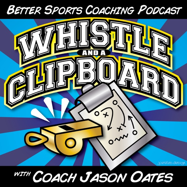 Whistle and a Clipboard- the coaching communities resource