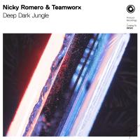 Nicky Romero & Teamworx - Deep Dark Jungle artwork