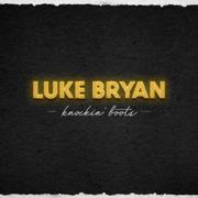 Knockin' Boots - Luke Bryan - Luke Bryan