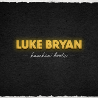 Album Knockin' Boots - Luke Bryan