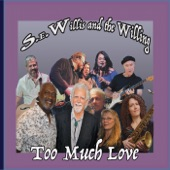 S.E.WILLIS and the Willing - Turn Back