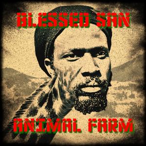 Blessed San - Animal Farm