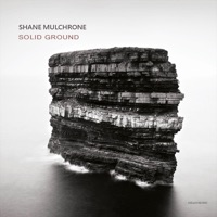 Solid Ground by Shane Mulchrone on Apple Music