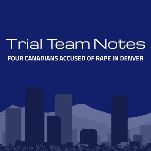 Trial Team Notes