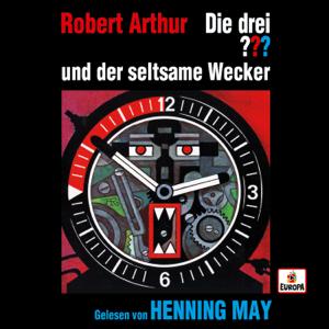 Die drei ??? - Henning May liest ...und der seltsame Wecker feat. Henning May