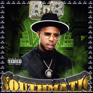 B o B - Southmatic [iTunes Plus AAC M4A] - Zip Album Download