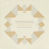 Frameworks - Coming Back (feat. Ben P Williams)