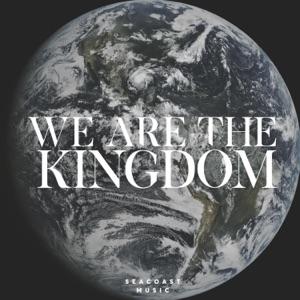 Seacoast Music - We Are the Kingdom feat. Brandon Lake