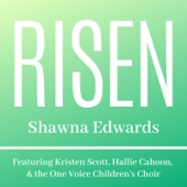 Shawna Edwards - Risen
