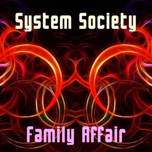 System Society - Family Affair (Instrumental)