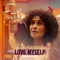 Love Myself (The High Note) - Tracee Ellis Ross lyrics