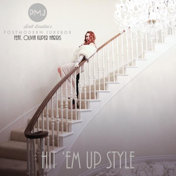 Hit 'Em Up Style (Oops!) [feat. Olivia Kuper Harris] - Scott Bradlee's Postmodern Jukebox song image