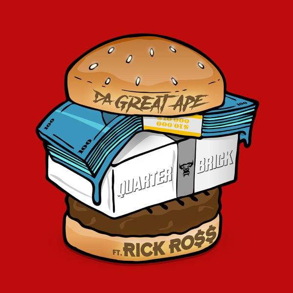 Quarter Brick (feat. Rick Ross) - Single