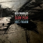 Ben Markley Quartet - The Last Time This Happened
