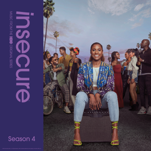 Various Artists - Insecure: Music From The HBO Original Series, Season 4