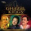 Ghazal Kings