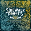 Sidewalk Prophets - Intro (Smile)