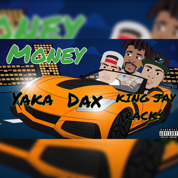 Money (feat. Yaka & Dax) - Single