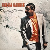Erroll Garner - You Turned Me Around