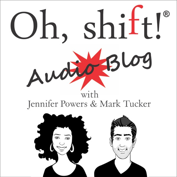 The Oh, shift! Audio Blog