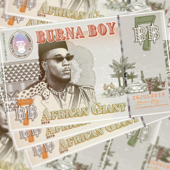 African Giant Burna Boy - Burna Boy