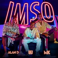 Lil J, Alan D & MK - Imso