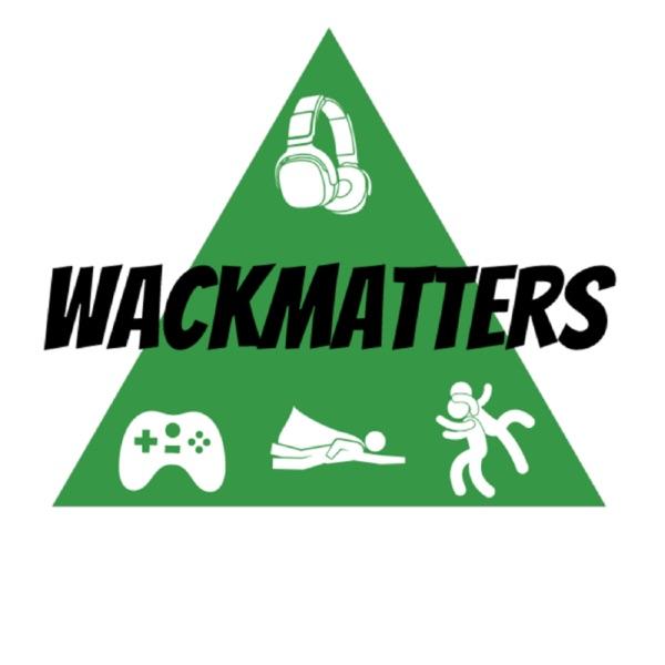 WackMatters