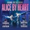 Alice By Heart (Original Cast Recording), Steven Sater & Duncan Sheik