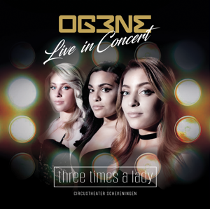 OG3NE - Three Times A Lady (Live In Concert)