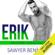 Sawyer Bennett - Erik: Arizona Vengeance, Book 2 (Unabridged)