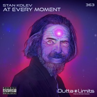 At Every Moment - STAN KOLEV