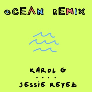 KAROL G & Jessie Reyez – Ocean (Remix) – Single [iTunes Plus AAC M4A]